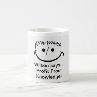Taza De Café ¡Wilson dice beneficio inspirado del conocimiento!