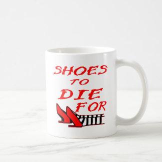 Taza De Café Zapatos a morir por