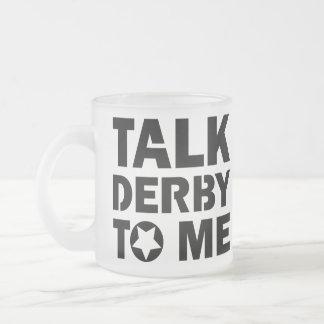 Taza De Cristal Esmerilado Charla Derby a mí, diseño del chica de Derby del