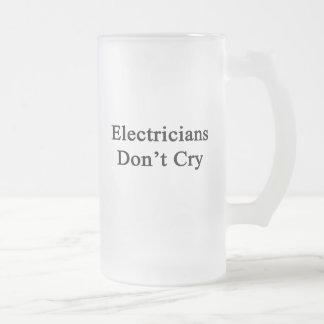 Taza De Cristal Esmerilado Los electricistas no lloran