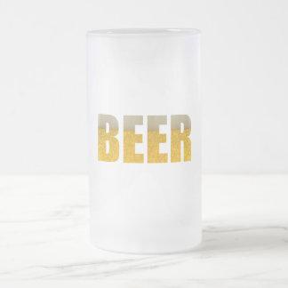 Taza De Cristal Esmerilado Toda lo que usted necesita es cerveza