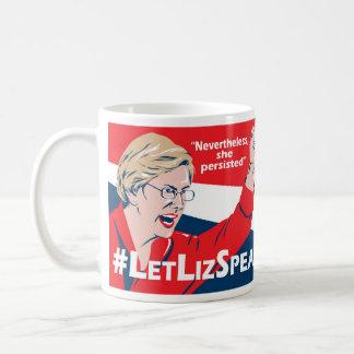 Taza de Elizabeth Warren del #LetLizSpeak - por el
