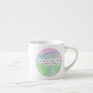 """Taza De Espresso """"Tenga rayas hermosas de una acuarela del día"""