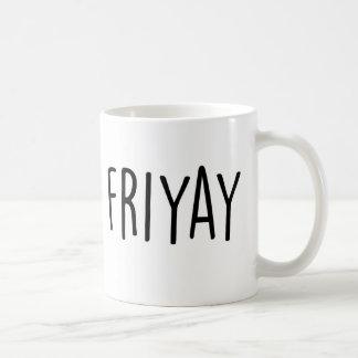 Taza de Friyay