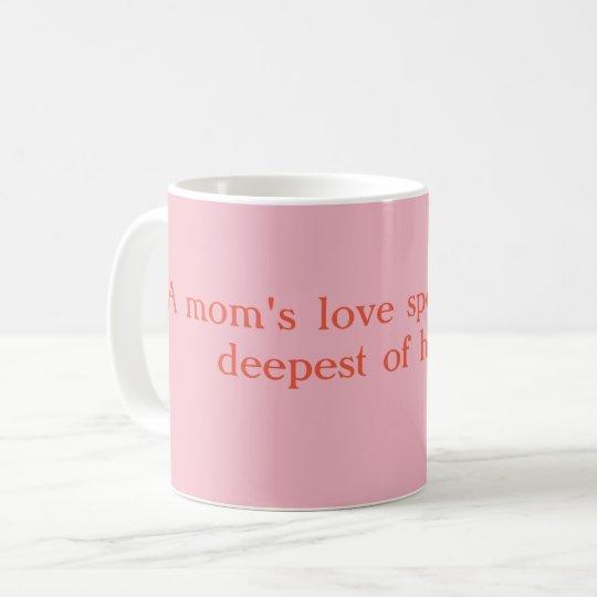 Taza de la cita de la mamá