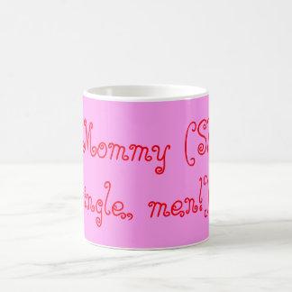 taza de la madre soltera #1