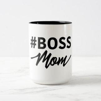 Taza de la mamá de los #Boss. Mamá de Boss.