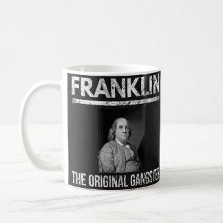 Taza de las citas de Benjamin Franklin - gángster