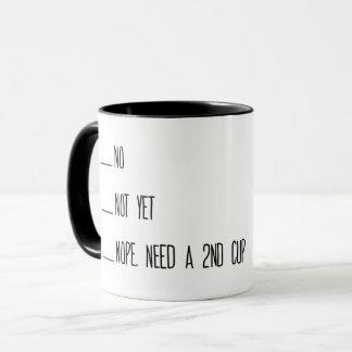 Taza de medición del café, no, no todavía, taza,