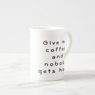 Taza De Té Déme el café y nadie consigue daño