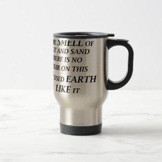 Taza De Viaje ah el olor de la sal y de la arena allí está en el