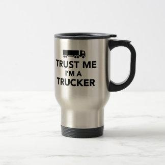Taza De Viaje Confíe en que yo es camionero