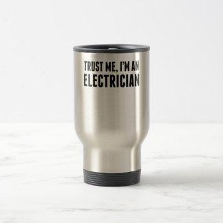 Taza De Viaje Confíe en que yo es electricista