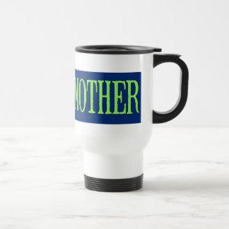 Taza De Viaje Earth=Mother