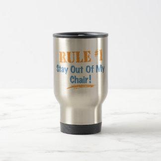 Taza De Viaje Estancia de la regla #1 fuera de mi silla