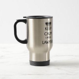 Taza De Viaje Guarde la calma, yo son un abogado
