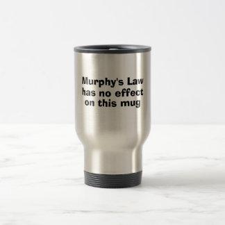 Taza De Viaje La ley de Murphy no tiene ningún efecto sobre esta