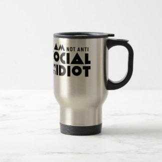 Taza De Viaje ¡No soy social anti al idiota anti de la!