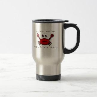 Taza De Viaje Sin café… soy un poco malhumorado