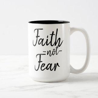 Taza del miedo de la fe no