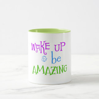 Taza Despierte y sea cita asombrosa