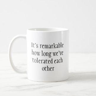 Taza divertida de la tolerancia notable