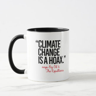 Taza El cambio de clima es broma dice el aceite grande
