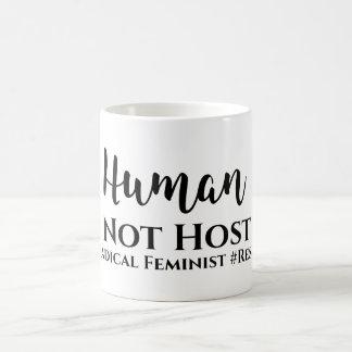Taza feminista #Radical del #Resist del anfitrión