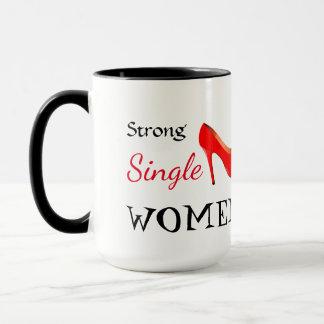 Taza fuerte de las mujeres solteras