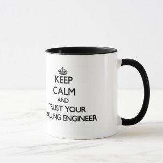 Taza Guarde la calma y confíe en a su ingeniero de la