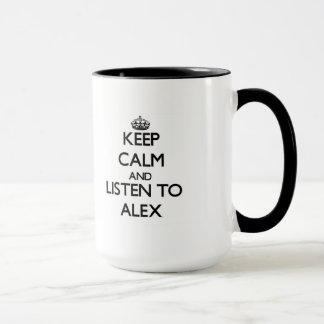Taza Guarde la calma y escuche Alex