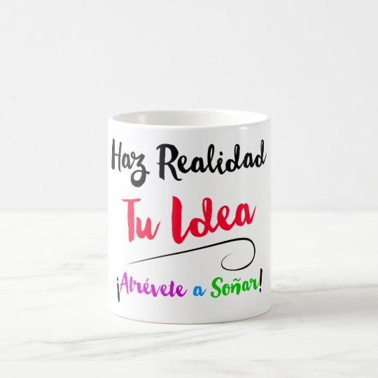 Taza Haz realidad tu Idea modelo PINK