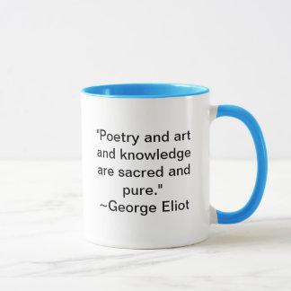 Taza La poesía y el arte y el conocimiento son sagrados