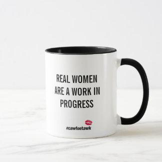 Taza Las mujeres reales son obras en fase de creación