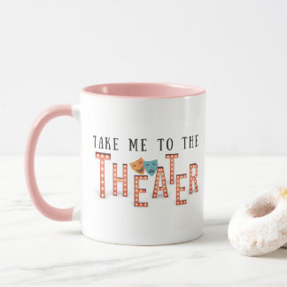 Taza Lléveme al teatro