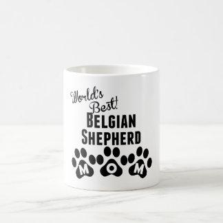 Taza Mágica La mejor mamá belga del pastor del mundo