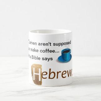 Taza Mágica No suponen a las mujeres hacer el café