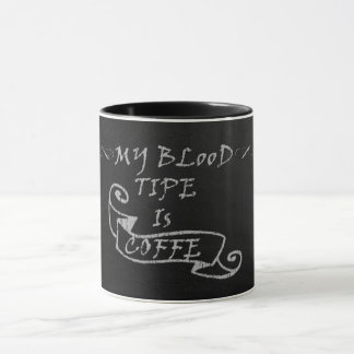 Taza Mi línea de sangre es coffe