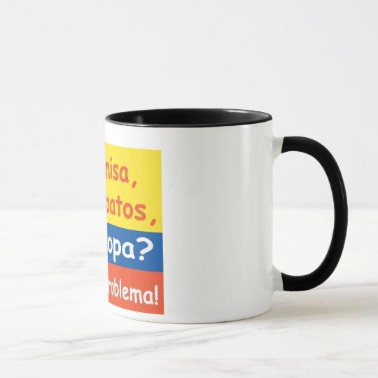 Taza No Ploblem coffee mug!