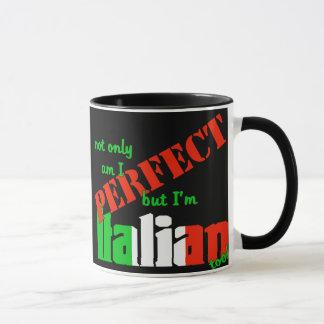 Taza ¡No sólo estoy perfecciono pero soy italiano