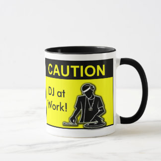 Taza ¡Precaución DJ en el trabajo!