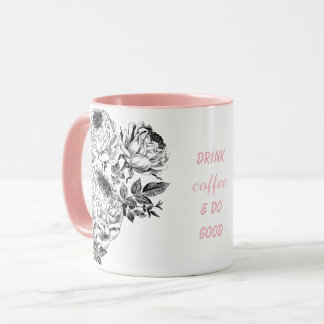 Taza rosada floral del vintage - beba el café y