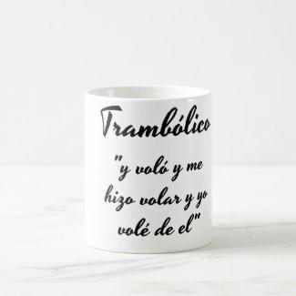 Taza trambolico frase coffee mug