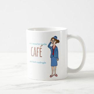 taza voy a necesitar mucho café para tanto madrugó