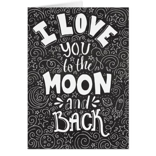 Te amo a la luna y a la pizarra trasera tarjeta de felicitación