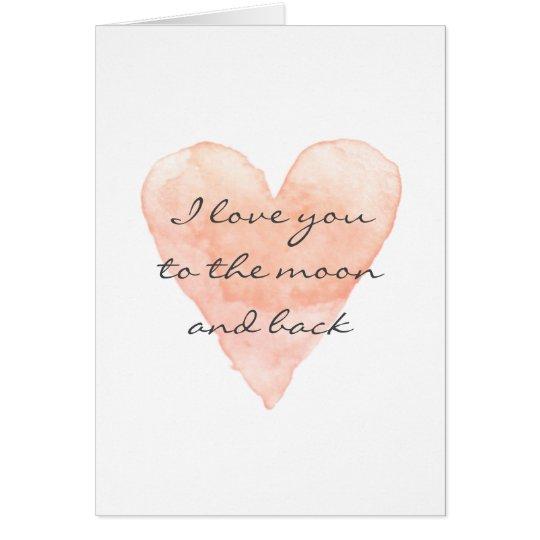 Te amo a la luna y a la tarjeta de felicitación