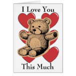 Te amo este mucho - oso tarjeta