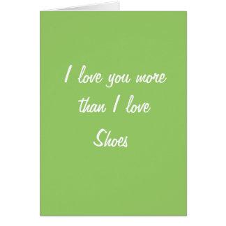 Te amo más que amor de I calza la tarjeta