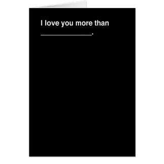 Te amo más que… tarjeta