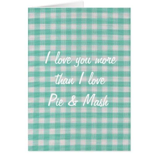 Te amo más que tarjeta de la empanada y del puré d